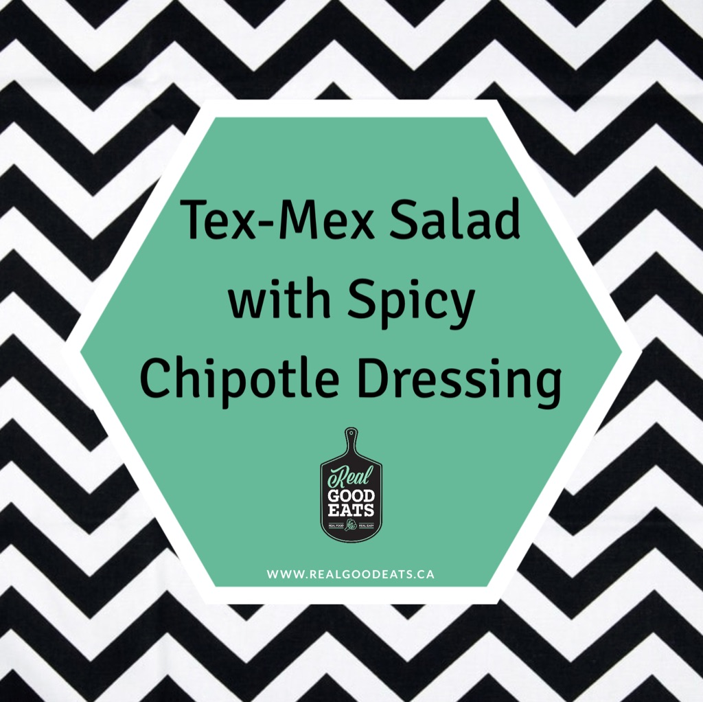 tex-mex salad with spicy chipotle dressing blog image