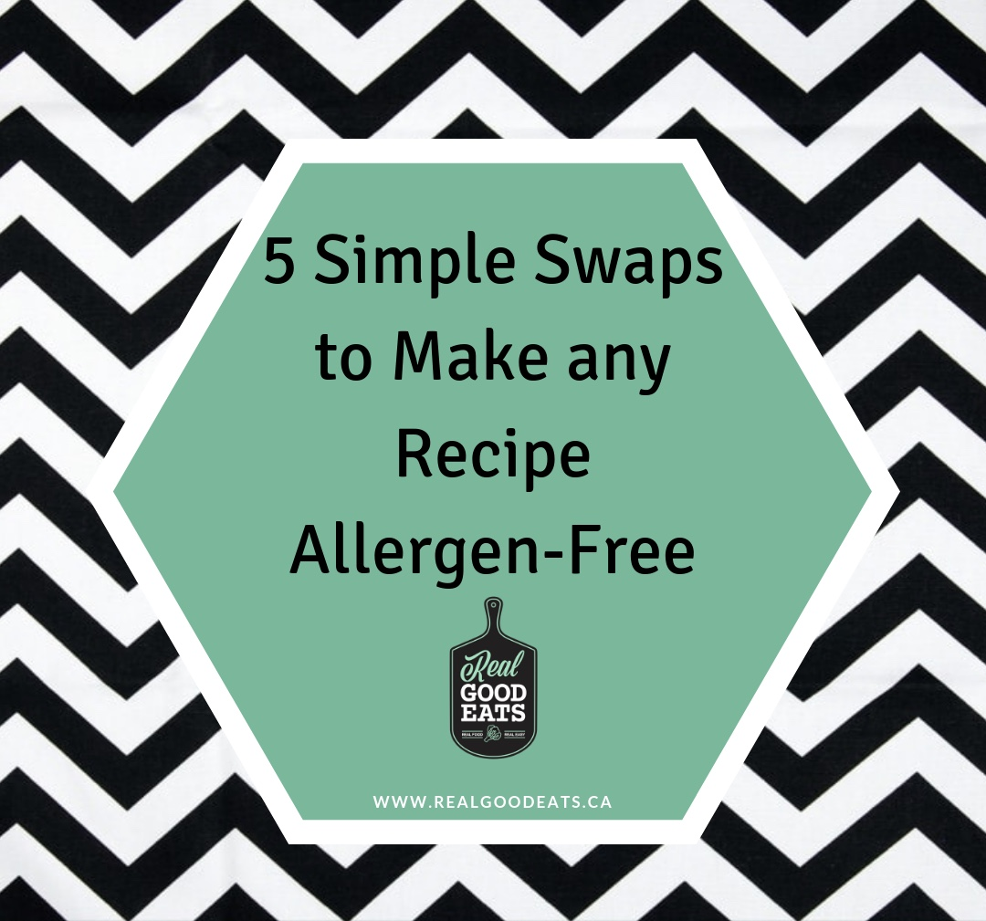 5 Simple Swaps to Make any Recipe Allergen-Free