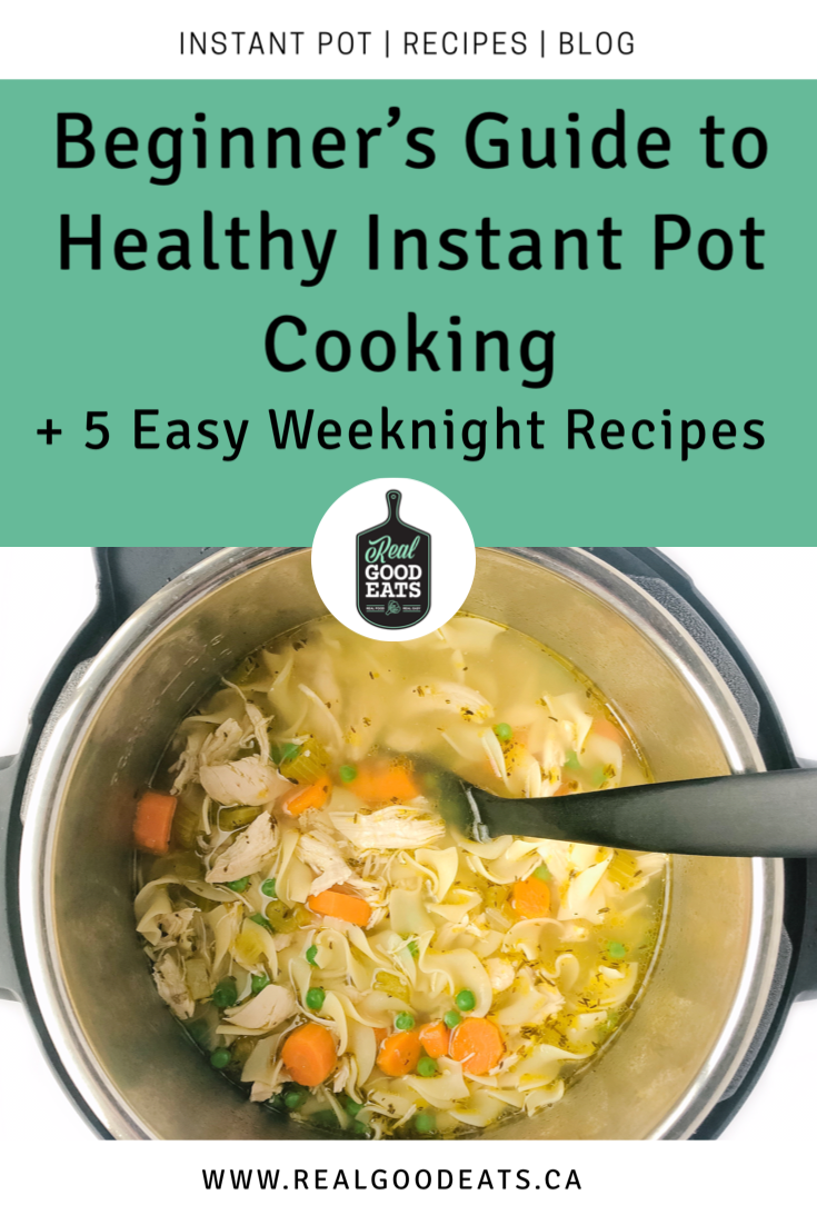 Instant Pot Tips for Beginners and 5 Healthy Instant Pot Recipes - blog graphic