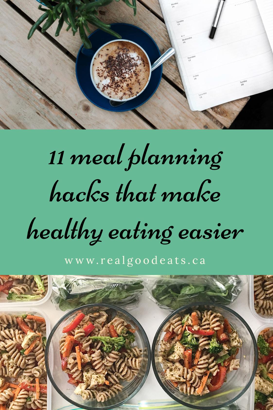 11 Meal Planning Hacks that Make Healthy Eating Easier