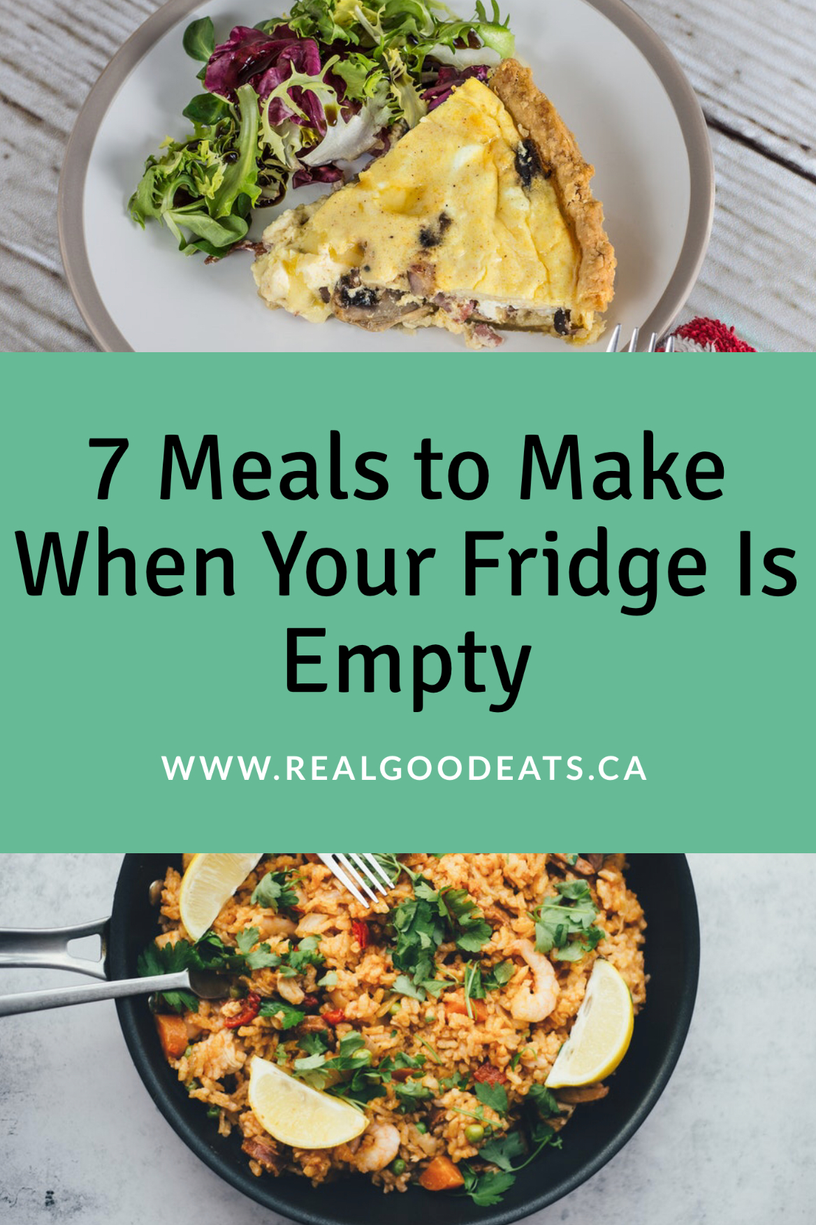 7 meals to make when your fridge is empty blog graphic