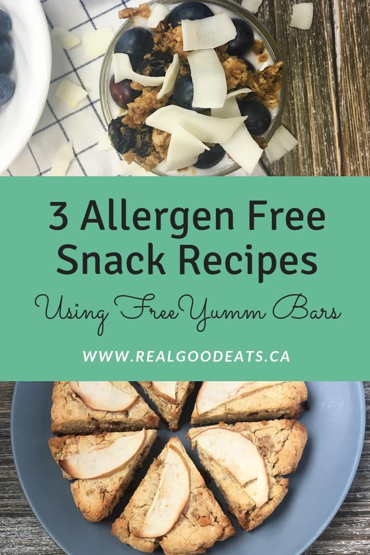 3 allergen free snack recipes using FreeYumm bars blog graphic