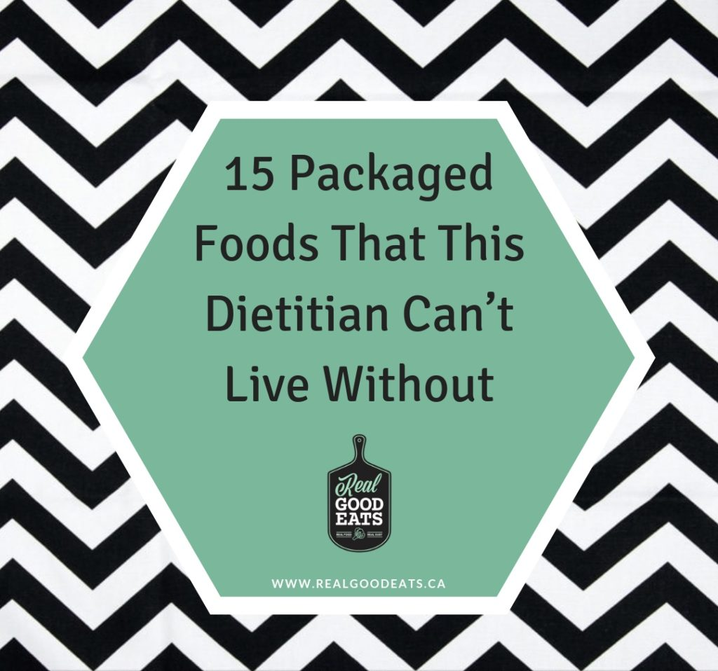 15 packaged foods that this dietitian can't live without - blog graphic