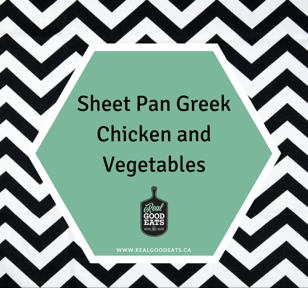 Sheet Pan Greek Chicken and Vegetables Blog Graphic
