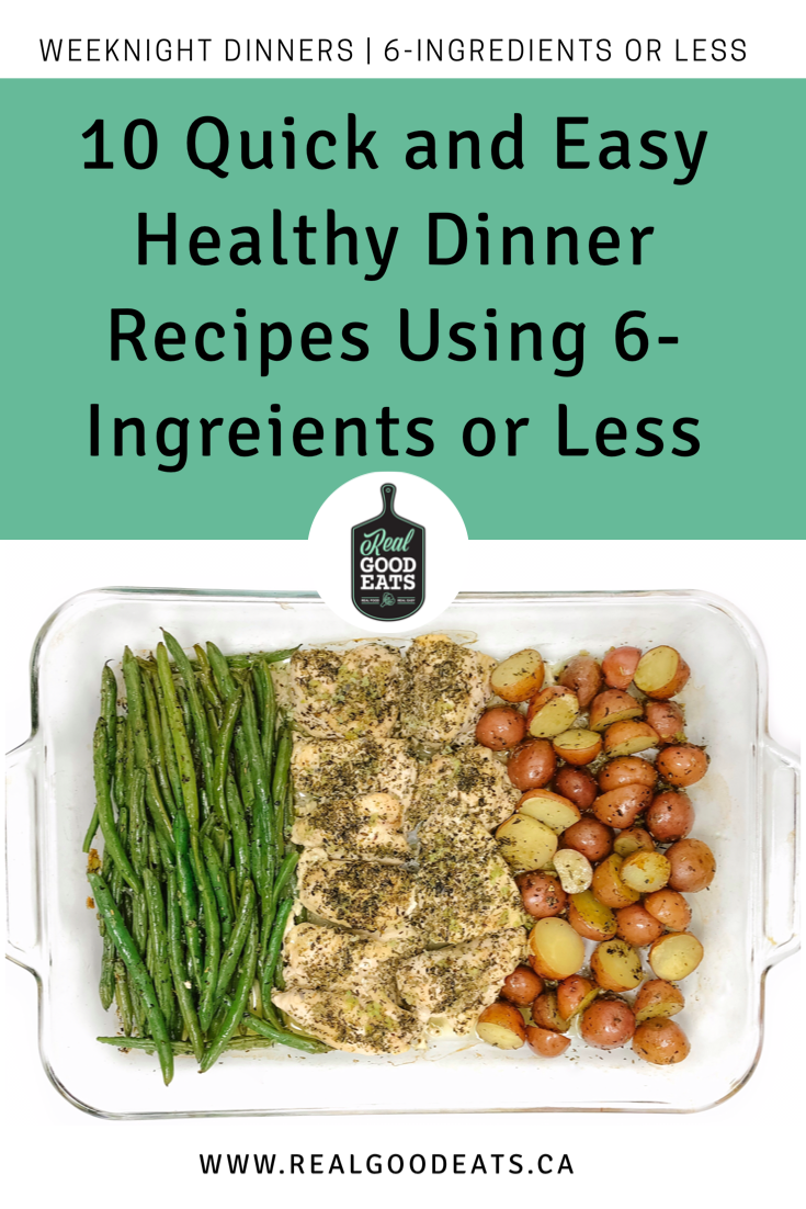 10 Healthy Dinner Recipes Using 6-Ingredients or Less - blog graphic
