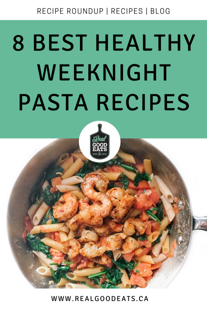best healthy weeknight pasta recipe - blog graphic