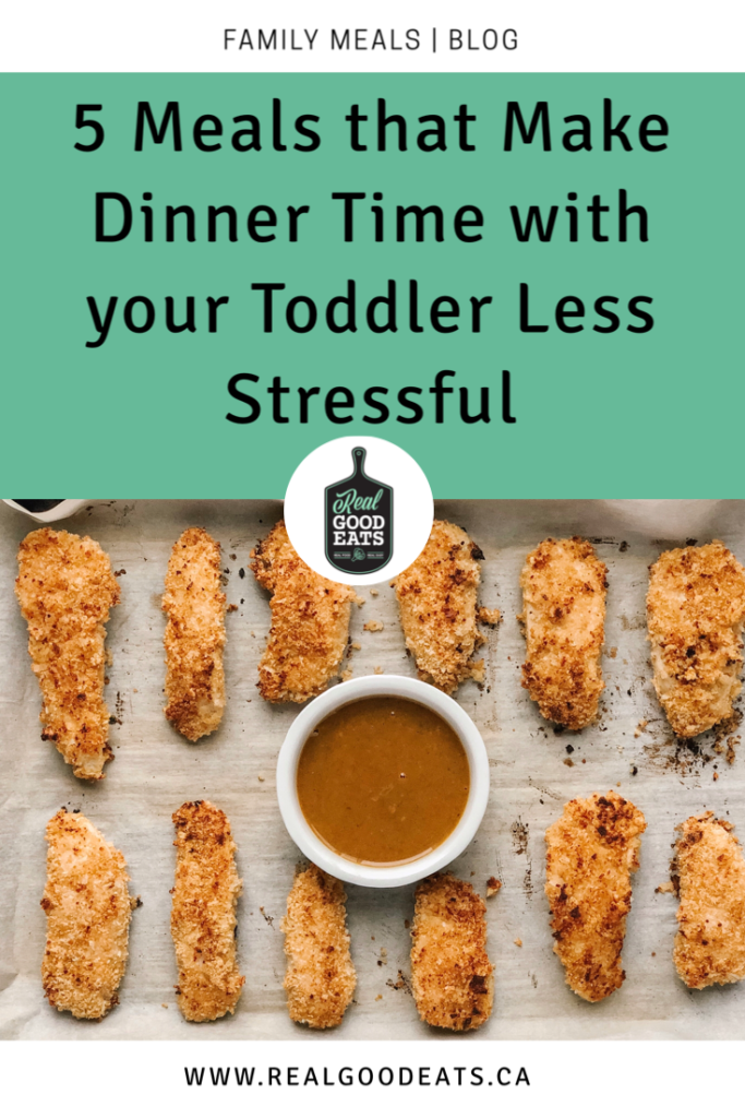 5 meals that make dinner time with your toddler less stressful