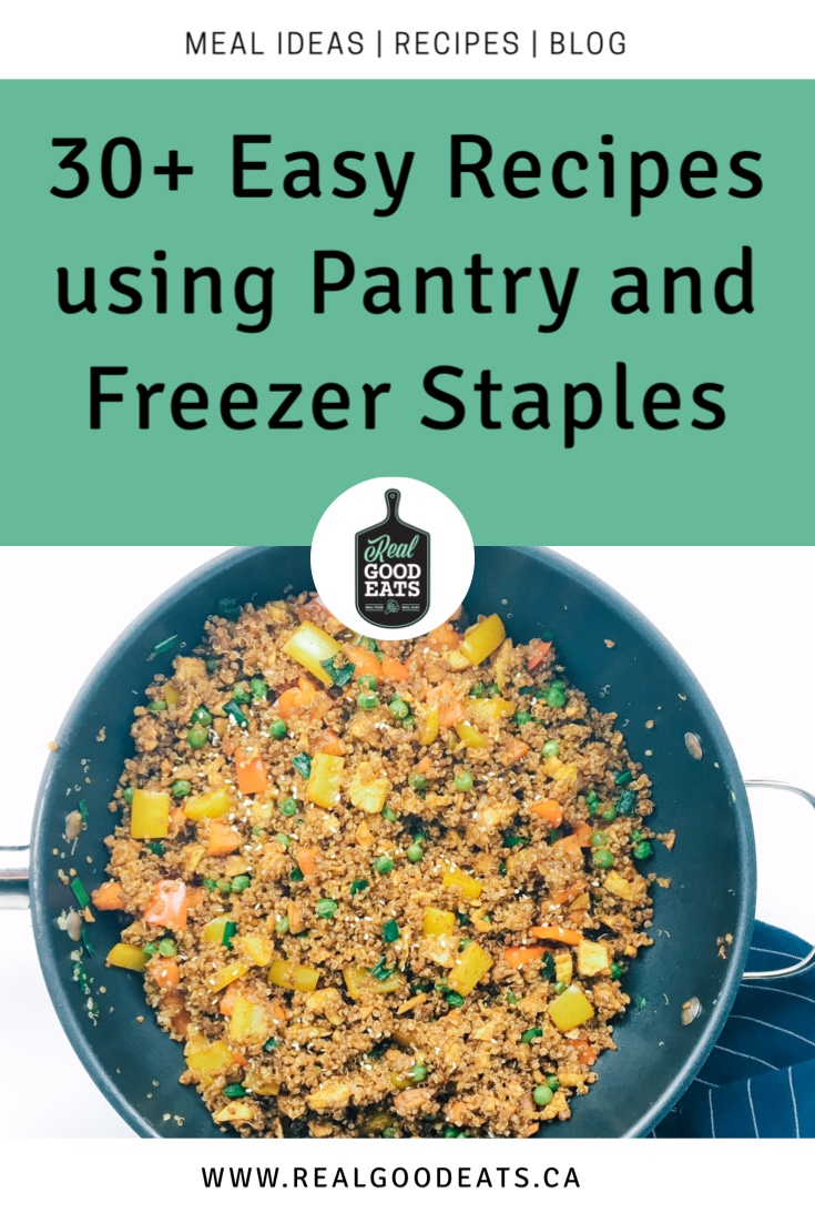 30+ Easy Recipes Using Pantry and Freezer Staples