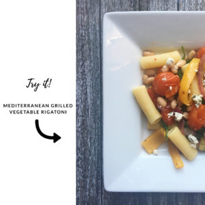 try it - Mediterranean grilled vegetable rigatoni