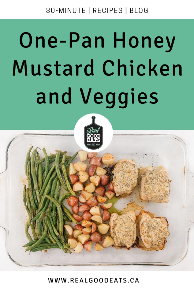 One-Pan Honey Mustard Chicken and Veggies - Blog Graphic