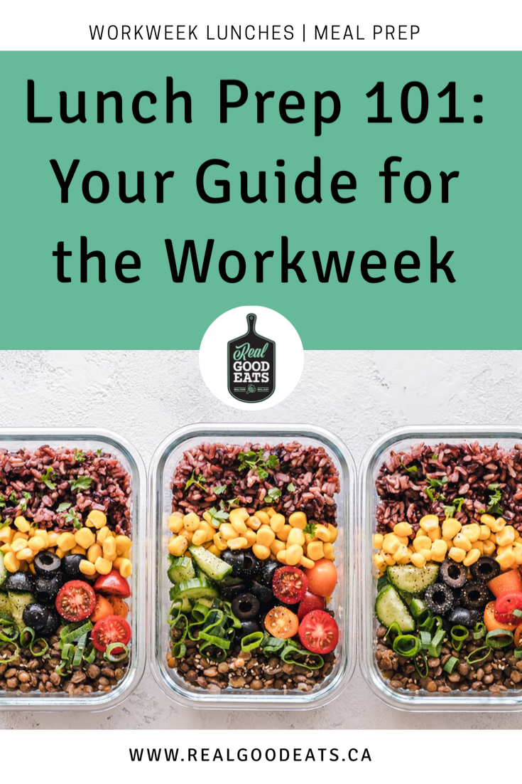 Lunch Prep 101: Your Go-to Guide for the Workweek