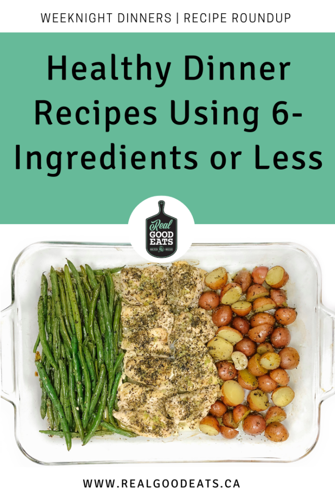 healthy dinner recipes using 6-ingredients or less