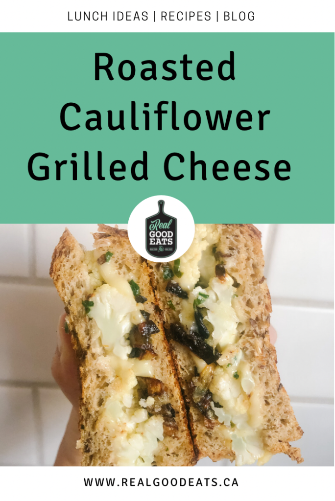 roasted cauliflower grilled cheese blog graphic