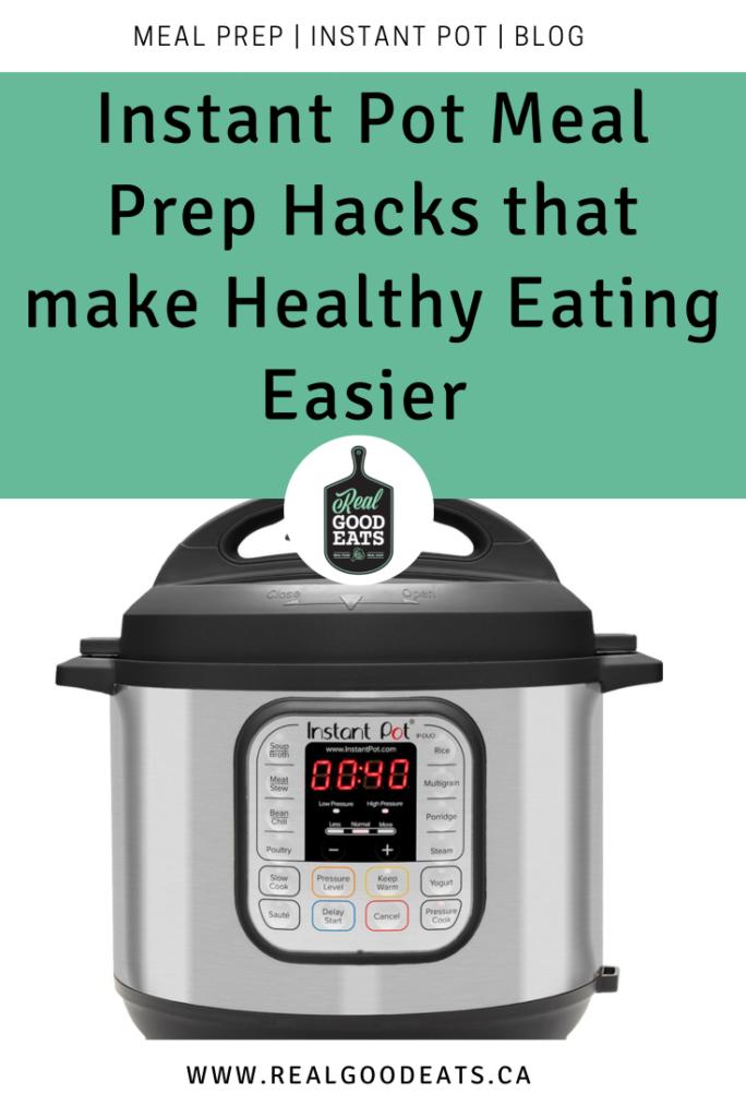 Instant pot meal prep hacks that make healthy eating easier - blog graphic