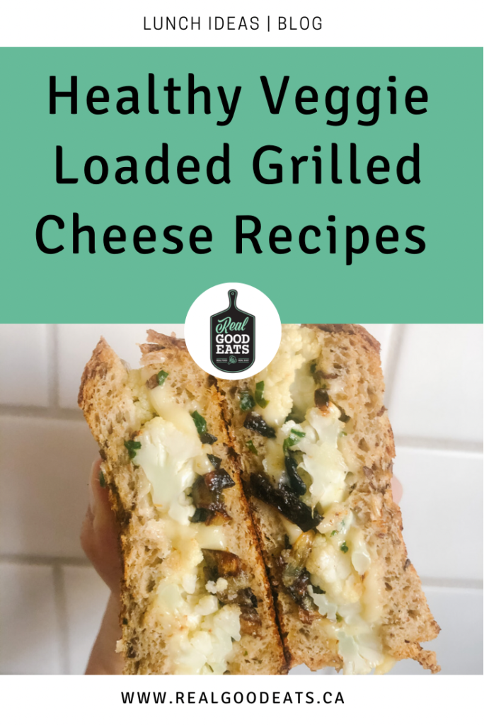 healthy veggie loaded grilled cheese recipes blog graphic
